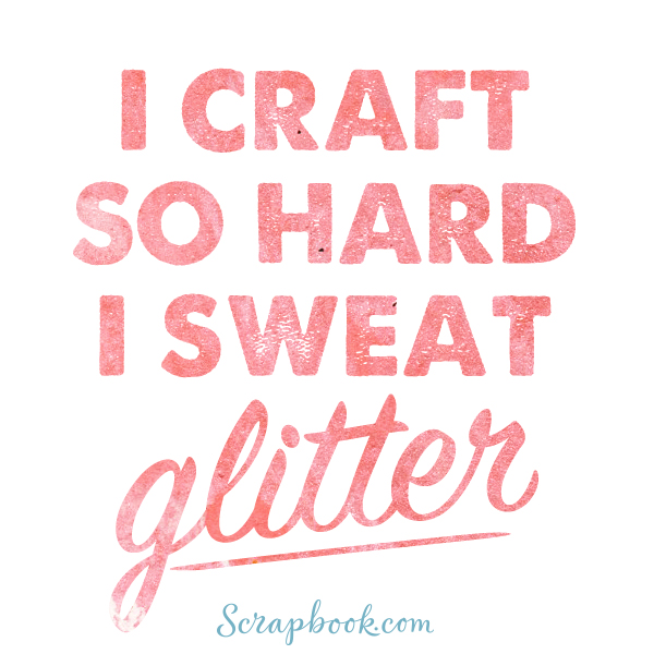 Craft Quotes Creative, Funny and Inspiring Craft Quotes Craft Quotes