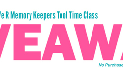 We R Memory Keepers Tool Time Class GIVEAWAY
