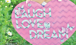 Hazel  Ruby  Laugh Love Dream  Wood Heart