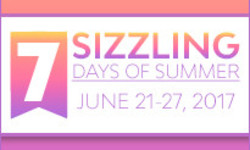 The 7 Sizzling Days of Summer 2017