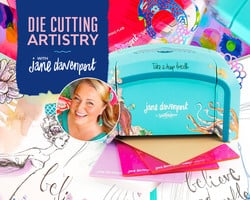 Die Cutting Artistry with Jane Davenport