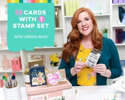 15 Cards with 1 Stamp Set with Carissa Wiley