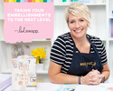 Taking Your Embellishments to the Next Level with Heidi Swapp