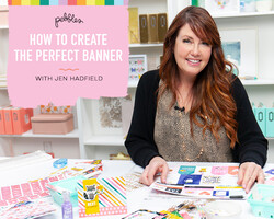 How to Create the Perfect Banner with Jen Hadfield