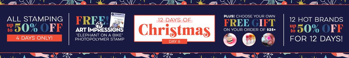 12 Days - Day 6