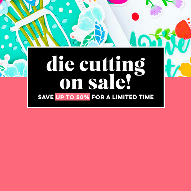 Die Cutting 20% to 50% OFF!