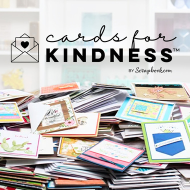 Cards For Kindness by Scrapbook.com
