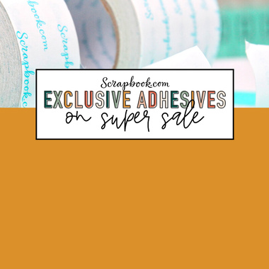 Exclusive Adhesives ON SALE