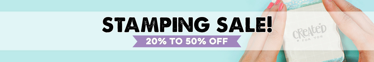 20% to 50% Off Stamping Sale