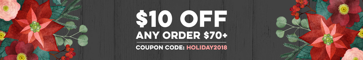 $10 OFF $70 with Coupon Code HOLIDAY2018