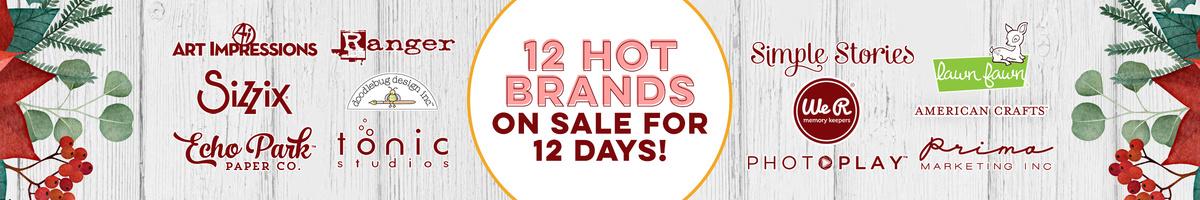 12 Days - 12 Hot Brands