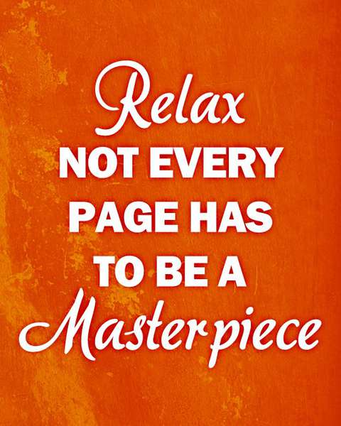 Quote - Relax, Not Every Page...