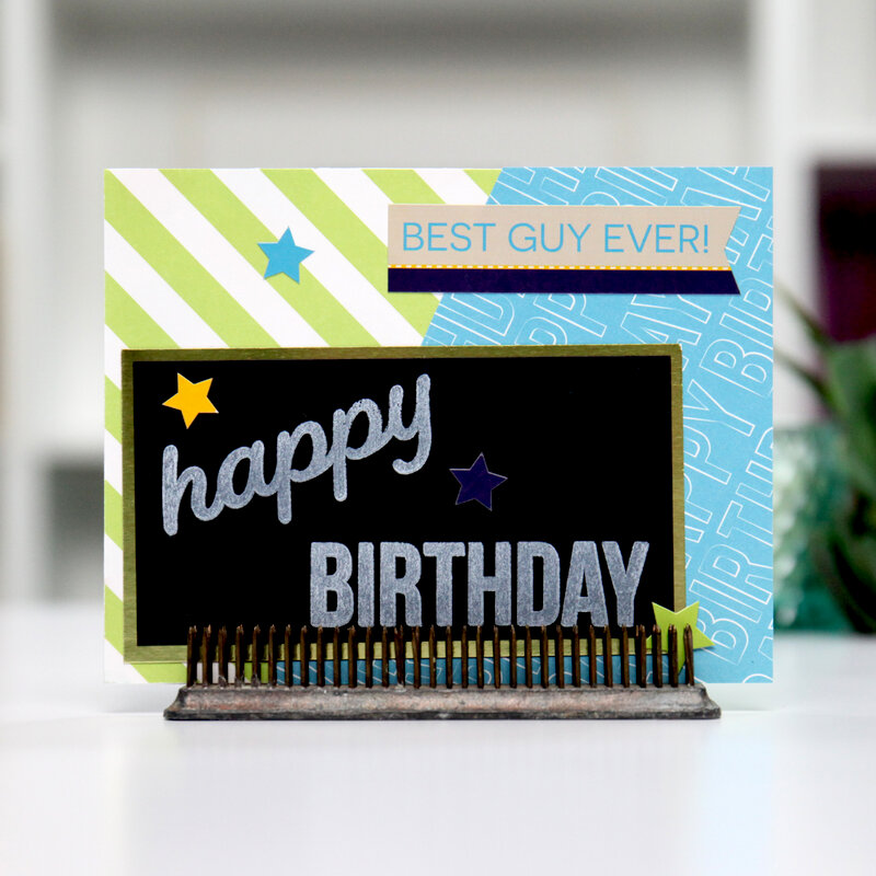Best Guy Ever - BDAY - Card Inspiration