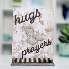Hugs and Prayers Card Inspiration