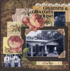 Grampa & Grama's House