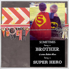 My brother the Super Hero