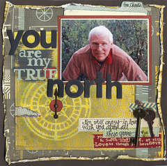 You Are My True North - A Specialty Layout
