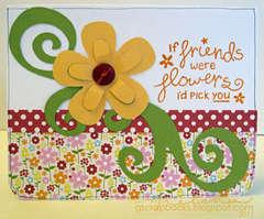 If Friends Were Flowers card