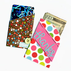 Gift Card and Money Holders...