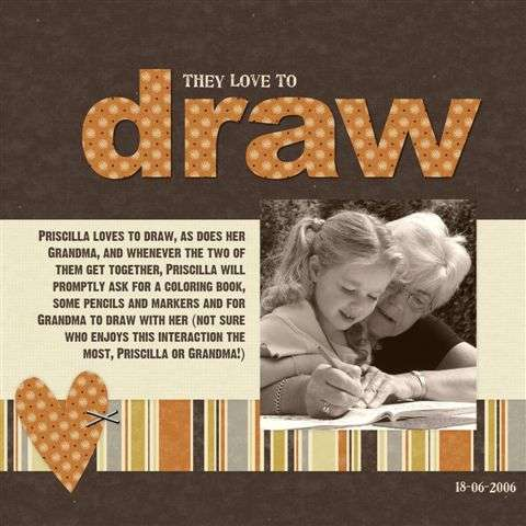 They love to draw