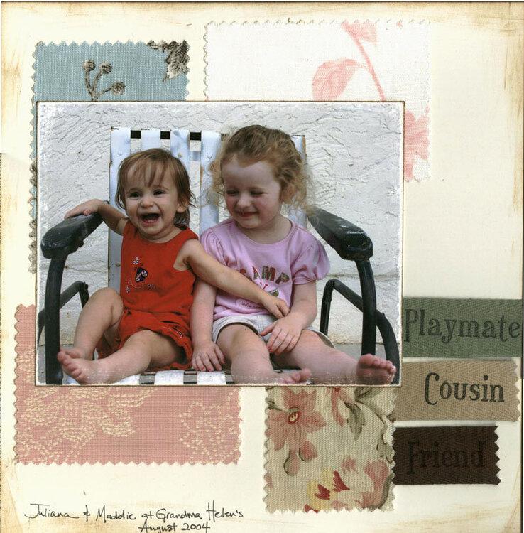 Playmate, Cousin, Friend