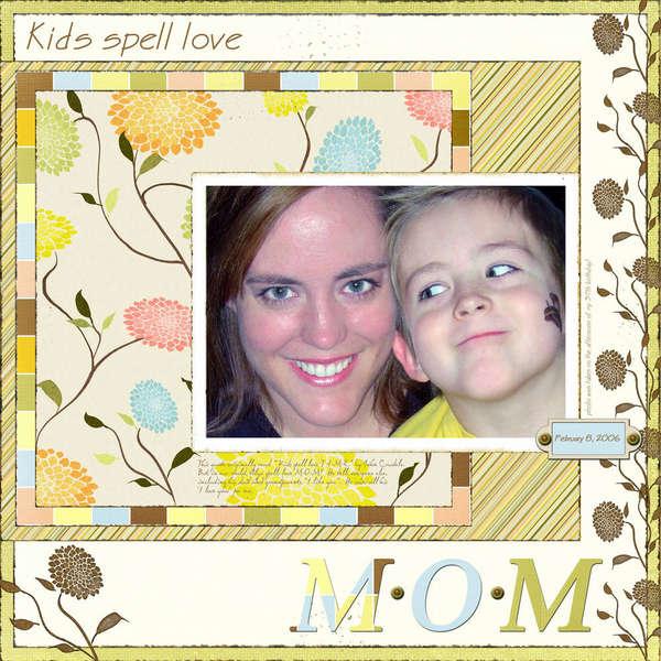 Kids spell love M*O*M
