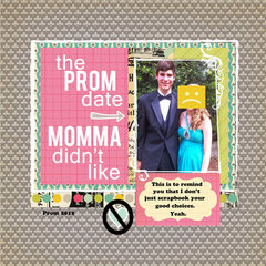 The prom date momma didn't like