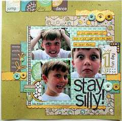 Stay Silly! *Crate Paper*