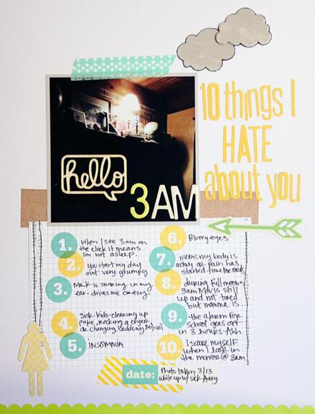 Hello 3a.m. 10 things I hate about you! Cocoa Diasy 4/13
