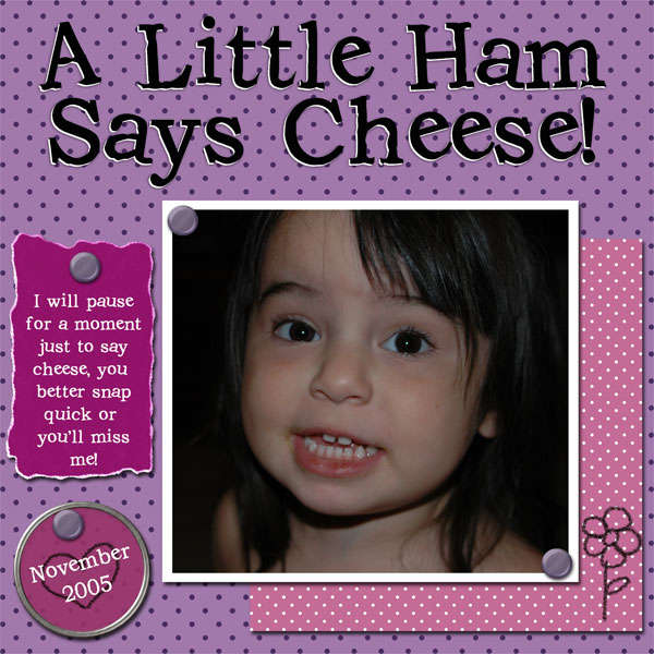 A Little Ham Says Cheese!