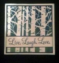 Live Laugh Love by Jan Cameli