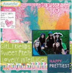 Happy Girls are the Prettiest *Bella Blvd Molly*