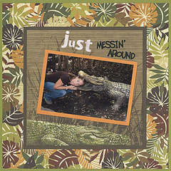 Just Messin' Around