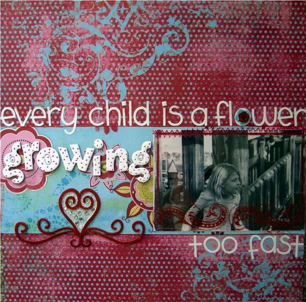 Every child is a flower Growing too fast