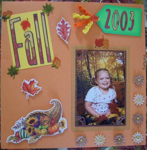 ~*~Fall 2003~*~