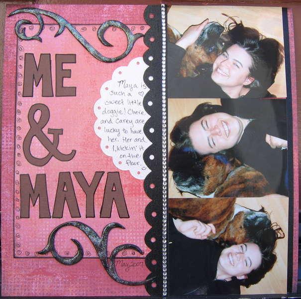 Me & Maya