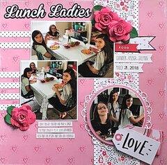Lunch Ladies - 2018
