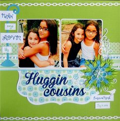 {nothin' says LOVIN' like} Huggin' cousins