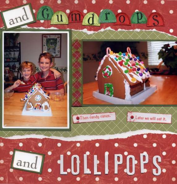 Candy Canes and Gumdrop, Gingerbread and Lollipops