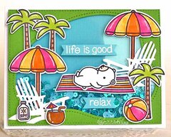 """Life is Good....Relax """"Pool Day"""""""