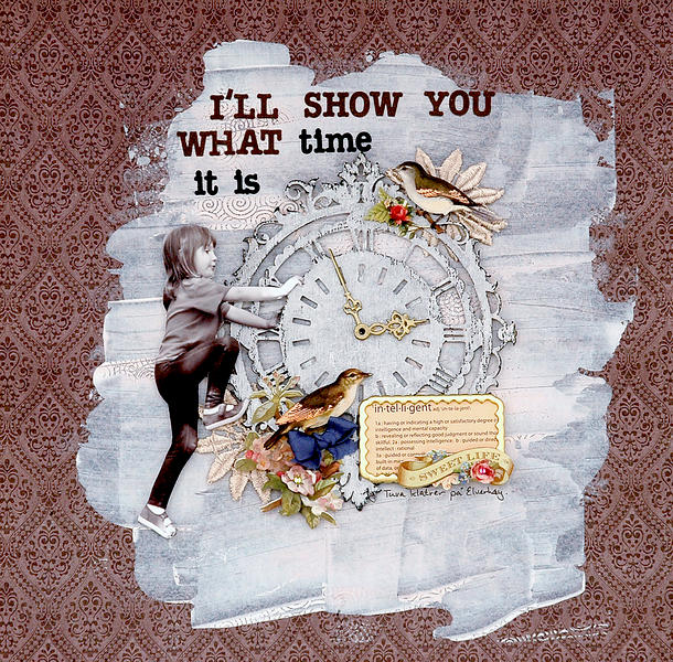 I`ll show you what time it is - C`est Magnifique April kit