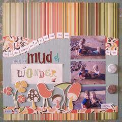 Full of Mud & Wonder