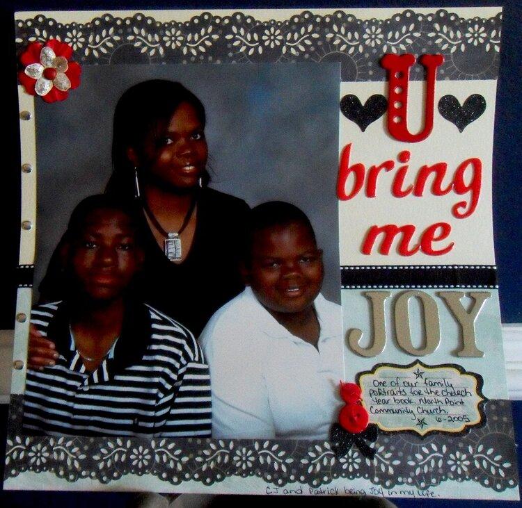 U bring me Joy