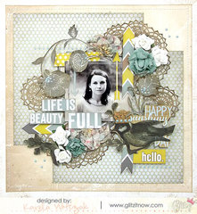 {Life is BeautyFull} layout *Glitz Design*
