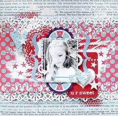 {U R Sweet} layout *Pink Paislee*