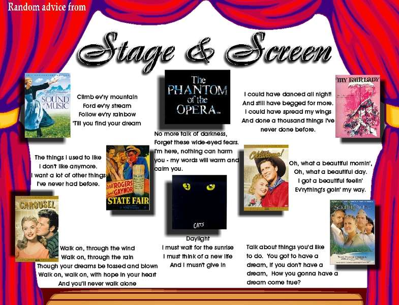 Random advice from stage and screen