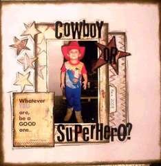 Cowboy or Superhero?