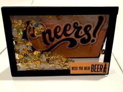 Cheers! Wish You Were Beer