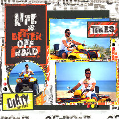 Life is Better Off Road!