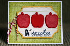 A+ Teacher Card *Cheery Lynn Designs*